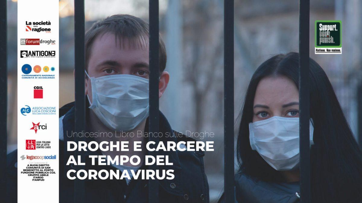 Droghe e carcere al tempo del Coronavirus. Undicesimo libro bianco sulle droghe